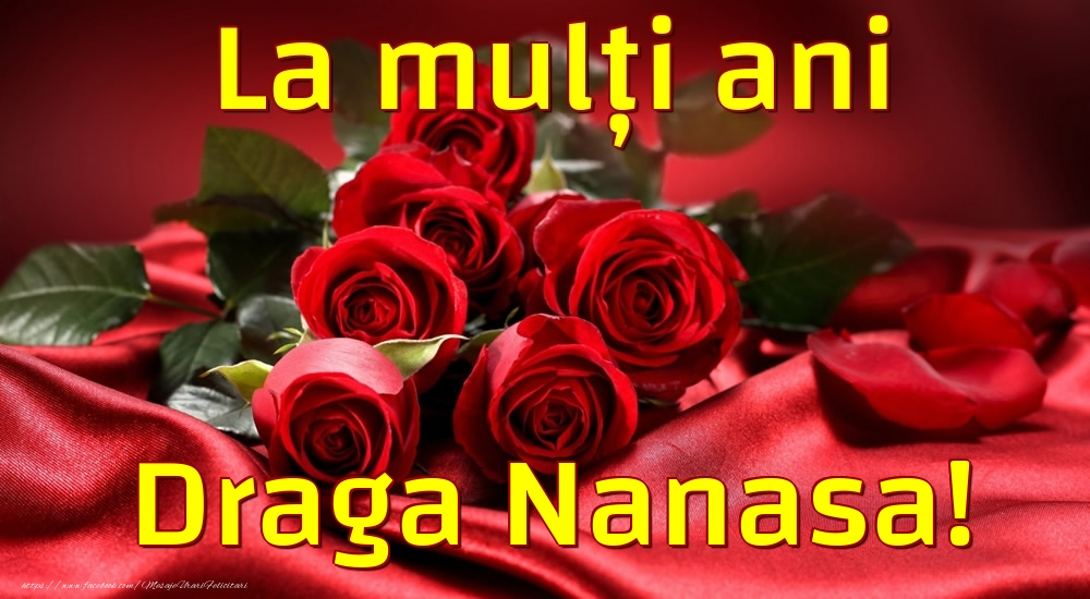 Felicitari frumoase de la multi ani pentru Nasa | La mulți ani draga nanasa!