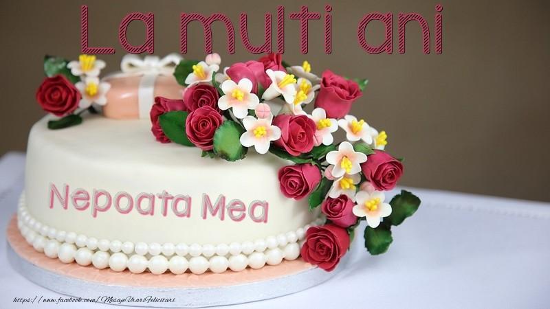 Felicitari frumoase de la multi ani pentru Nepoata | La multi ani, nepoata mea!