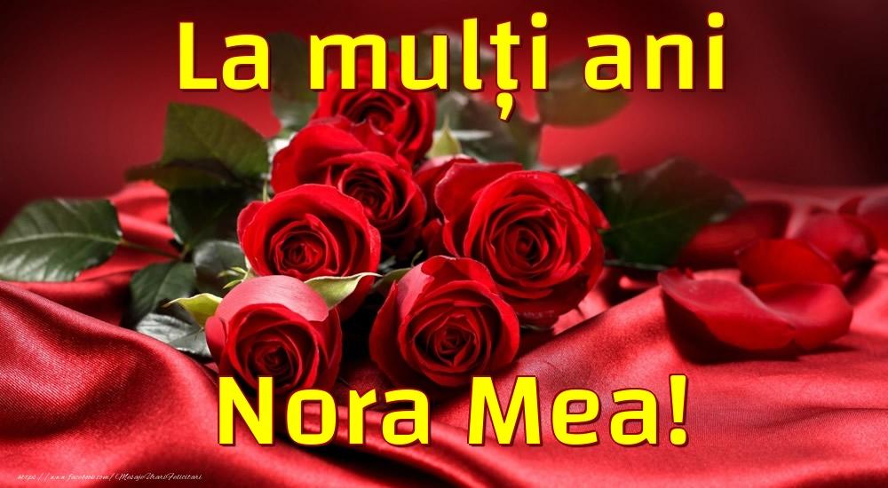 Felicitari frumoase de la multi ani pentru Nora | La mulți ani nora mea!