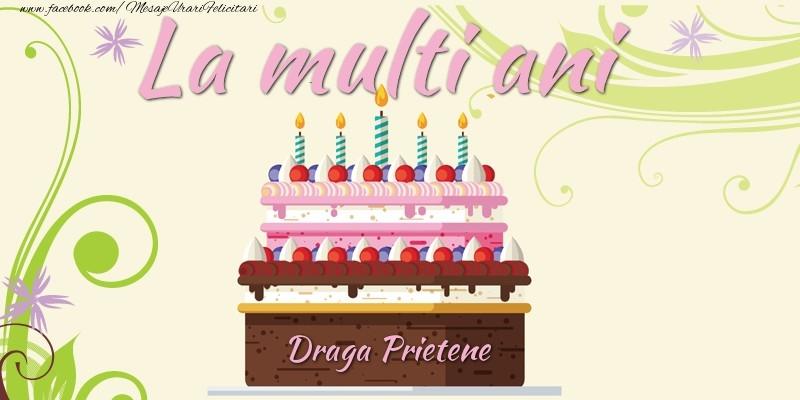 Felicitari frumoase de la multi ani pentru Prieten | La multi ani, draga prietene!