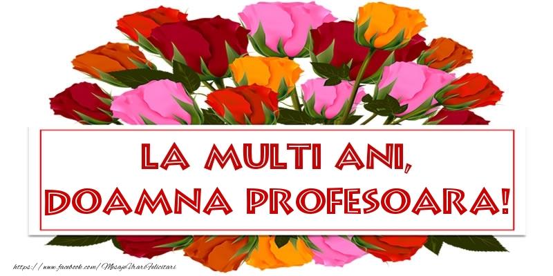 Felicitari frumoase de la multi ani pentru Profesoara | La multi ani, doamna profesoara!
