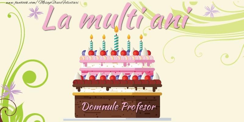 Felicitari frumoase de la multi ani pentru Profesor | La multi ani, domnule profesor!