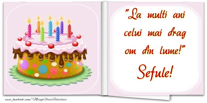 Felicitari frumoase de la multi ani pentru Sef | La multi ani celui mai drag om din lume! sefule