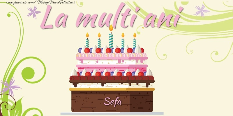 Felicitari frumoase de la multi ani pentru Sefa | La multi ani, sefa!