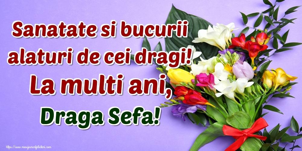 Felicitari frumoase de la multi ani pentru Sefa | Sanatate si bucurii alaturi de cei dragi! La multi ani, draga sefa!