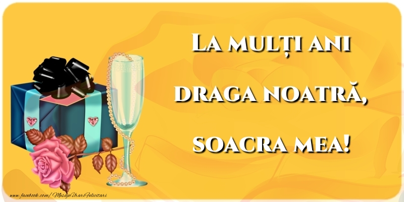 Felicitari frumoase de la multi ani pentru Soacra | La mulți ani draga noatră, soacra mea