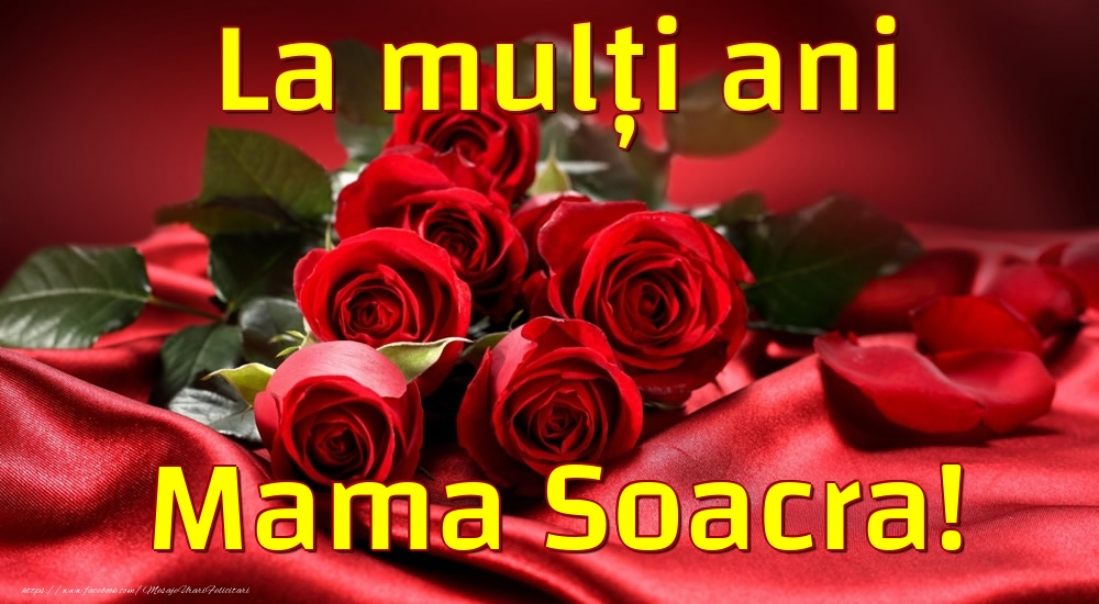 Felicitari frumoase de la multi ani pentru Soacra | La mulți ani mama soacra!