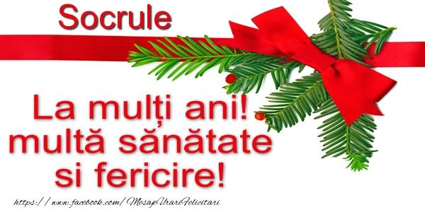 Felicitari frumoase de la multi ani pentru Socru | Socrule La multi ani! multa sanatate si fericire!