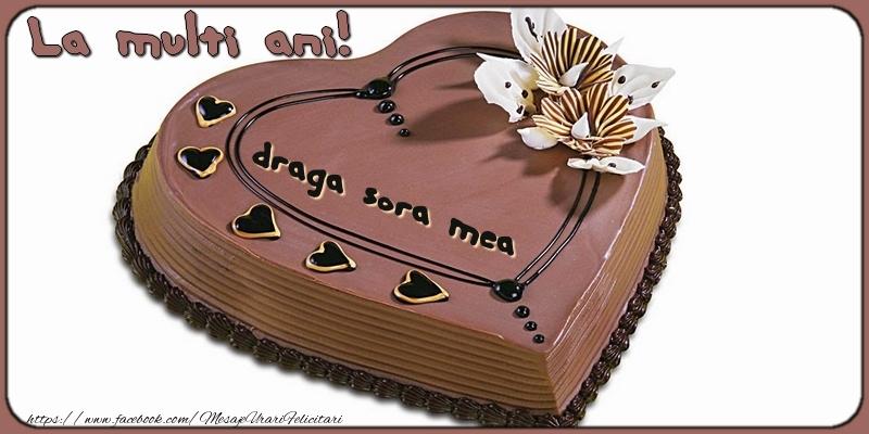 Felicitari frumoase de la multi ani pentru Sora   La multi ani, draga sora mea