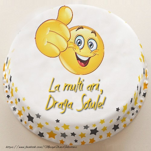 Felicitari frumoase de la multi ani pentru Sot | La multi ani, draga sotule!