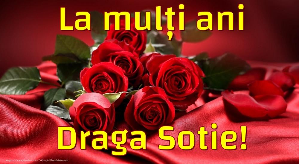 Felicitari frumoase de la multi ani pentru Sotie   La mulți ani draga sotie!