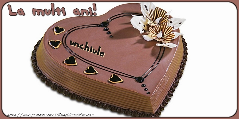 Felicitari frumoase de la multi ani pentru Unchi | La multi ani, unchiule