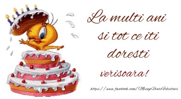Felicitari frumoase de la multi ani pentru Verisoara | La multi ani si tot ce iti doresti verisoara!