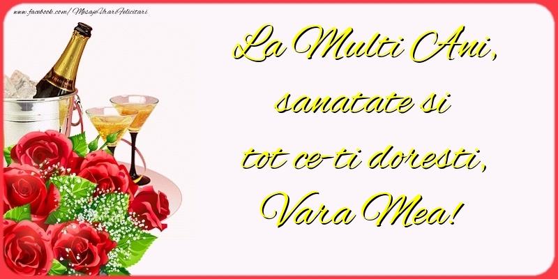 Felicitari frumoase de la multi ani pentru Verisoara | La Multi Ani, sanatate si tot ce-ti doresti, vara mea