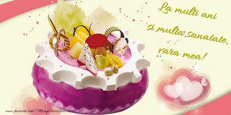Felicitari frumoase de la multi ani pentru Verisoara | La multi ani si multa sanatate, vara mea