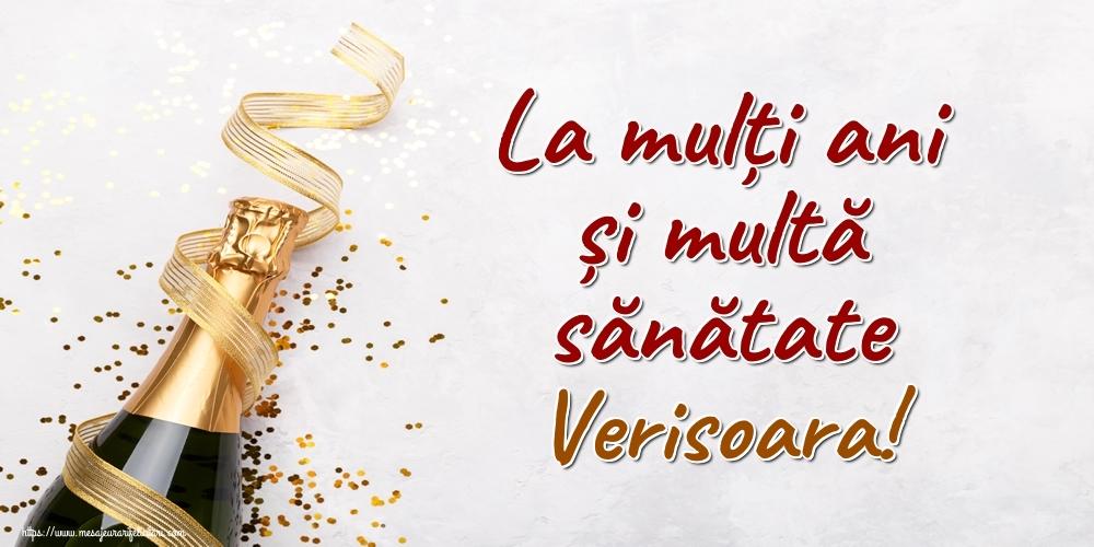Felicitari frumoase de la multi ani pentru Verisoara | La mulți ani și multă sănătate verisoara!
