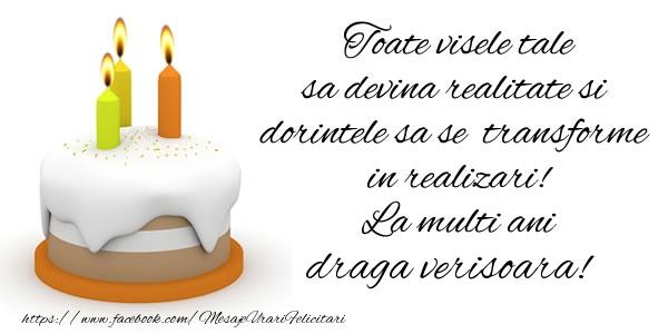 Felicitari frumoase de la multi ani pentru Verisoara | Toate visele tale sa devina realitate si dorintele sa se transforme  in realizari! La multi ani draga verisoara!