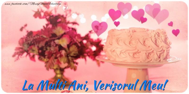 Felicitari frumoase de la multi ani pentru Verisor | La multi ani, verisorul meu!