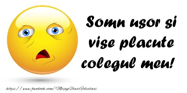Felicitari frumoase de noapte buna pentru Coleg | Somn usor si vise placute colegul meu!
