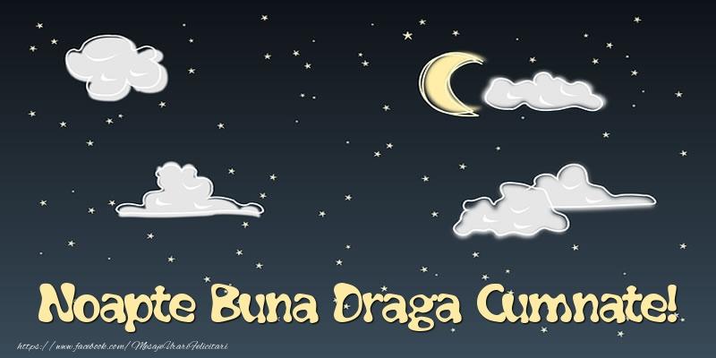 Felicitari frumoase de noapte buna pentru Cumnat | Noapte Buna draga cumnate!
