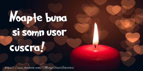Felicitari frumoase de noapte buna pentru Cuscra | Noapte buna si Somn usor cuscra!