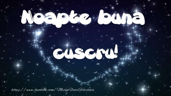 Felicitari frumoase de noapte buna pentru Cuscru | Noapte buna cuscru!