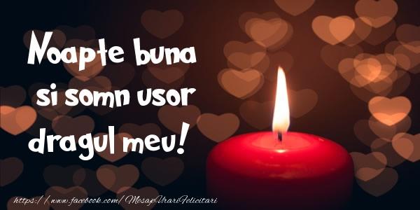 Felicitari frumoase de noapte buna pentru Iubit | Noapte buna si Somn usor dragul meu!
