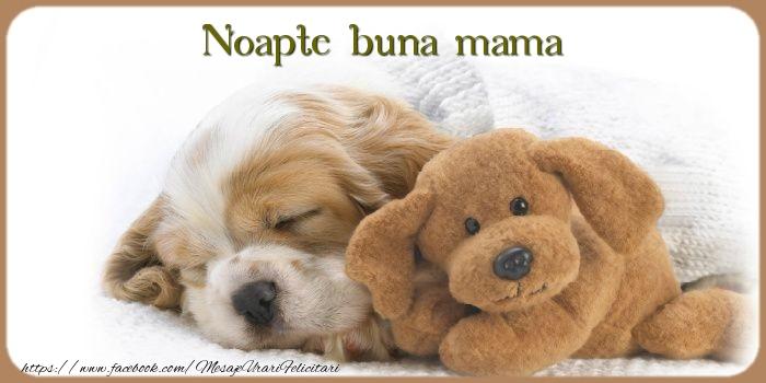 Felicitari frumoase de noapte buna pentru Mama | Noapte buna mama