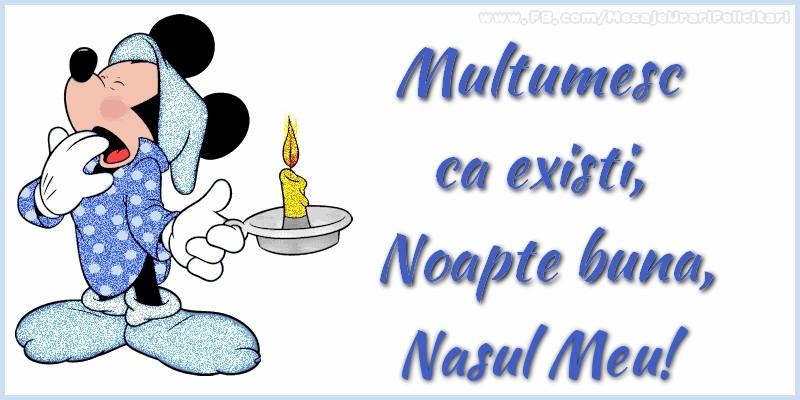 Felicitari frumoase de noapte buna pentru Nas | Multumesc ca existi, Noapte buna, nasul meu