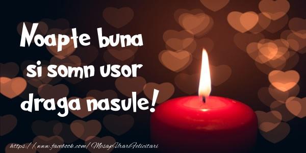 Felicitari frumoase de noapte buna pentru Nas | Noapte buna si Somn usor draga nasule!