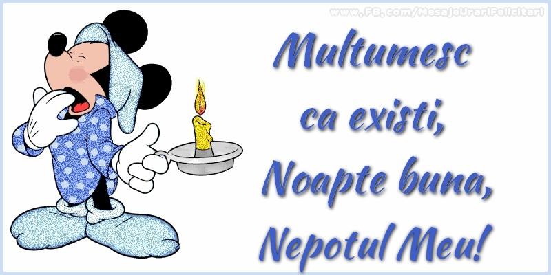 Felicitari frumoase de noapte buna pentru Nepot | Multumesc ca existi, Noapte buna, nepotul meu