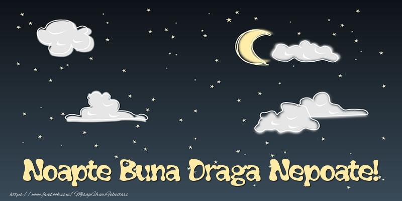 Felicitari frumoase de noapte buna pentru Nepot | Noapte Buna draga nepoate!