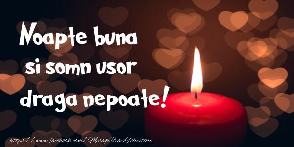 Felicitari frumoase de noapte buna pentru Nepot | Noapte buna si Somn usor draga nepoate!