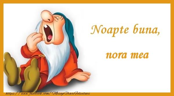 Felicitari frumoase de noapte buna pentru Nora | Noapte buna nora mea