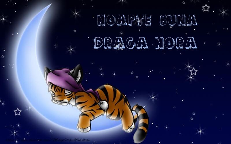 Felicitari frumoase de noapte buna pentru Nora | Noapte buna draga nora