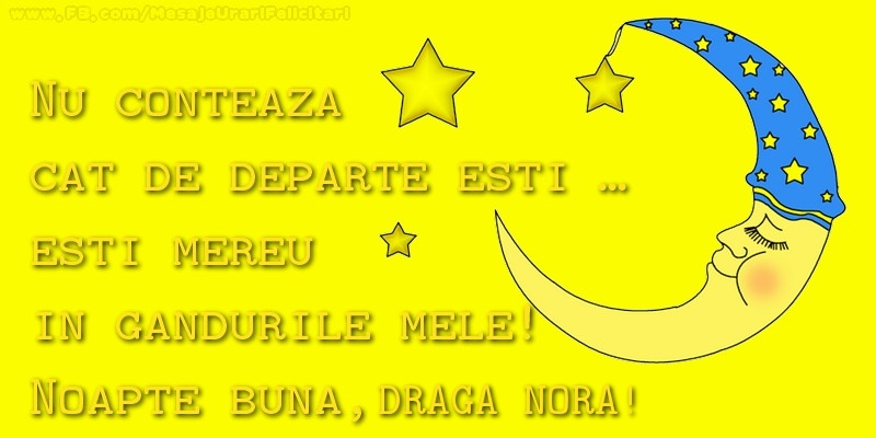 Felicitari frumoase de noapte buna pentru Nora | Nu conteaza  cat de departe esti …  esti mereu in  gandurile mele!  Noapte buna, draga nora