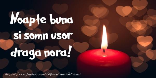Felicitari frumoase de noapte buna pentru Nora | Noapte buna si Somn usor draga nora!