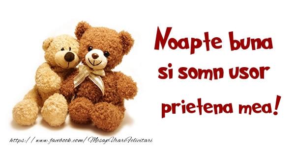 Felicitari frumoase de noapte buna pentru Prietena | Noapte buna si Somn usor prietena mea!