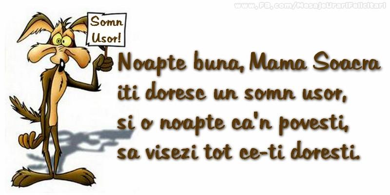 Felicitari frumoase de noapte buna pentru Soacra | Noapte buna, mama soacra. Iti doresc un somn usor,  si o noapte ca-n povesti,  sa visezi tot ce-ti doresti.