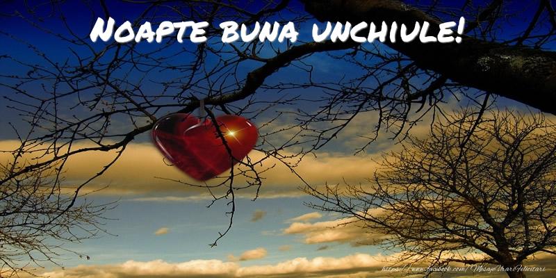Felicitari frumoase de noapte buna pentru Unchi | Noapte buna unchiule!
