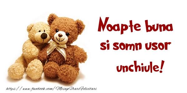 Felicitari frumoase de noapte buna pentru Unchi | Noapte buna si Somn usor unchiule!