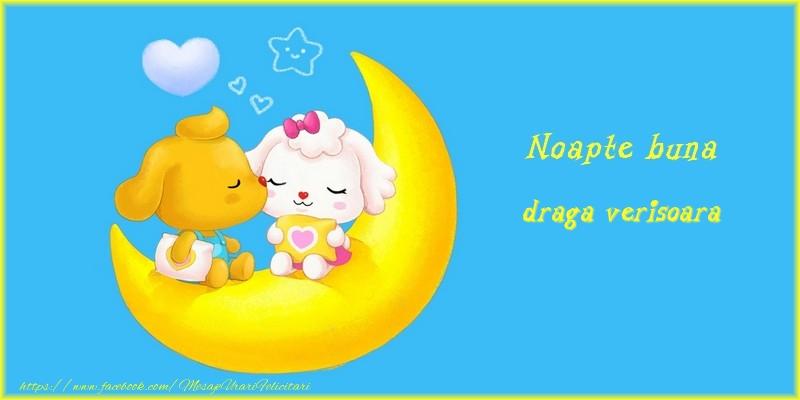 Felicitari frumoase de noapte buna pentru Verisoara | Noapte buna draga verisoara