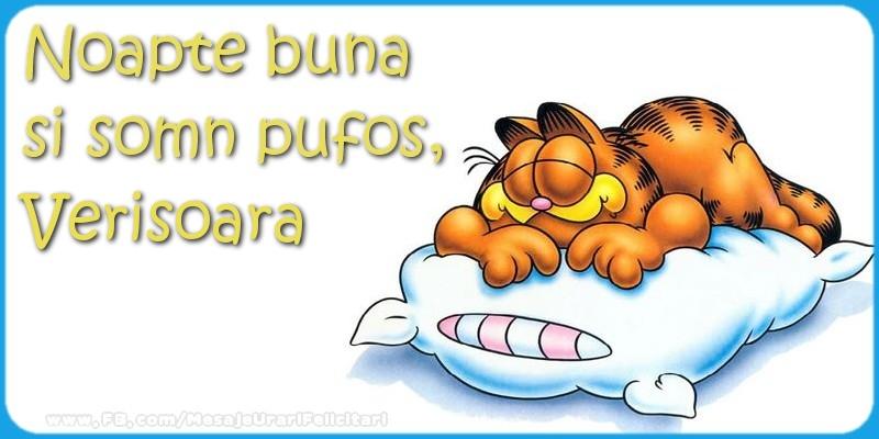 Felicitari frumoase de noapte buna pentru Verisoara | Noapte buna  si somn pufos,verisoara