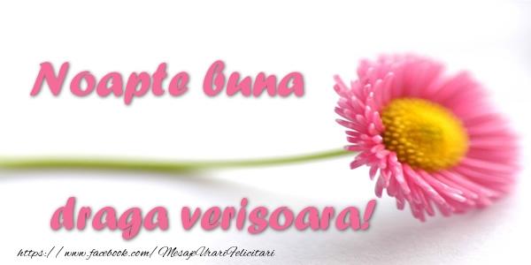 Felicitari frumoase de noapte buna pentru Verisoara | Noapte buna draga verisoara!