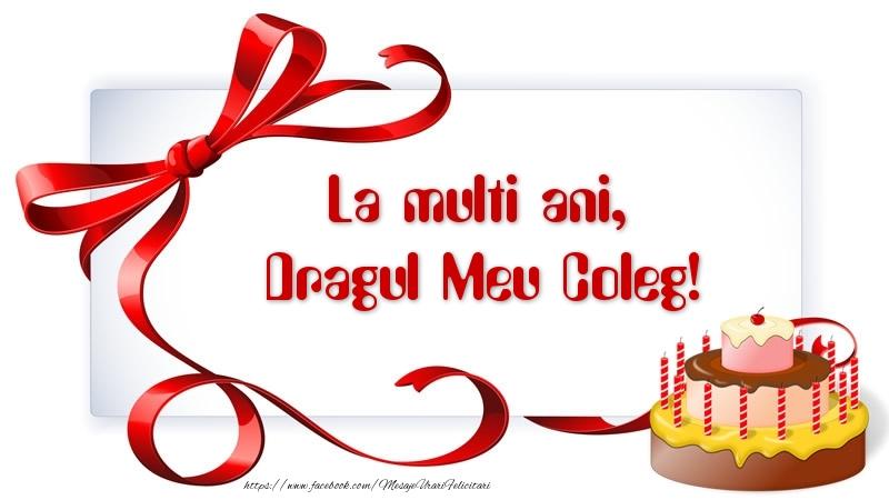 Felicitari frumoase de zi de nastere pentru Coleg | La multi ani, dragul meu coleg!