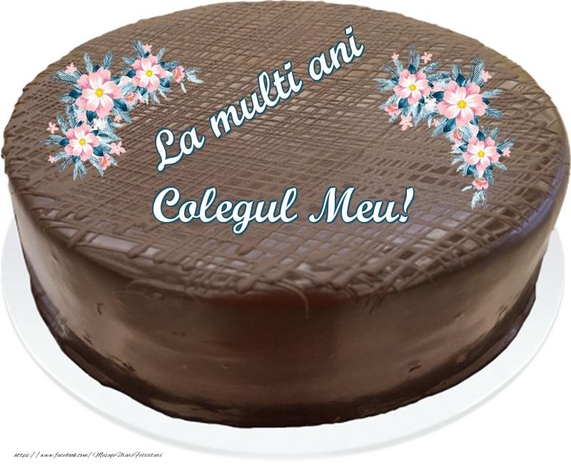 Felicitari frumoase de zi de nastere pentru Coleg | La multi ani colegul meu! - Tort de ciocolata