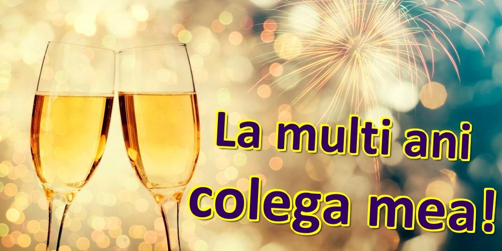 Felicitari frumoase de zi de nastere pentru Colega   La multi ani colega mea!