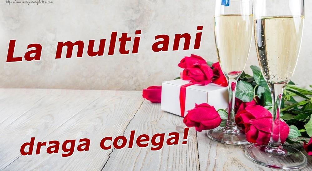 Felicitari frumoase de zi de nastere pentru Colega   La multi ani draga colega!