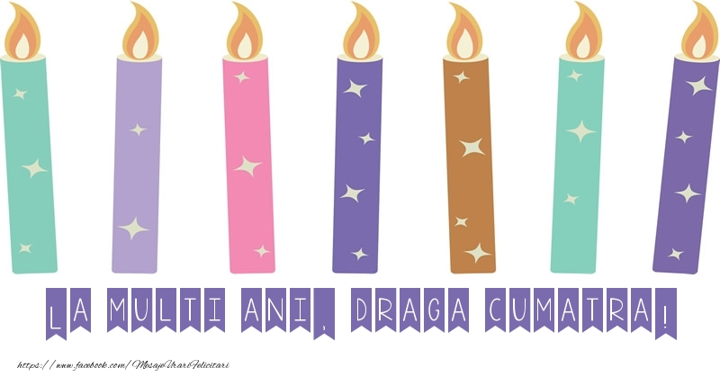Felicitari frumoase de zi de nastere pentru Cumatra | La multi ani, draga cumatra!