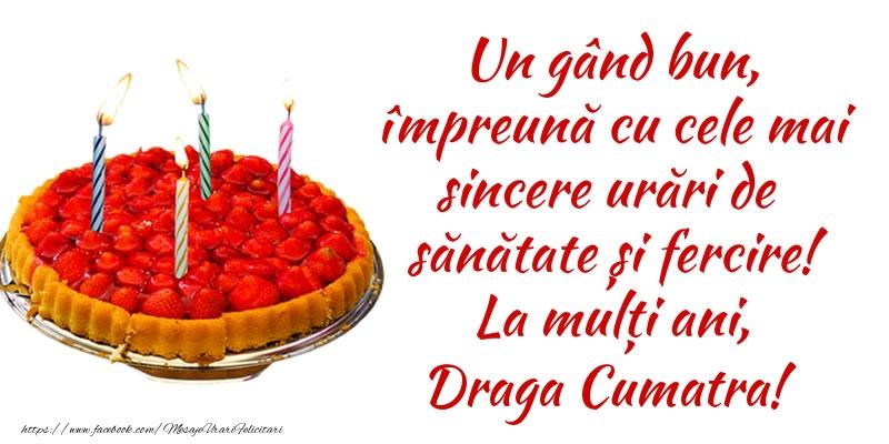 Felicitari frumoase de zi de nastere pentru Cumatra | Un gând bun, împreună cu cele mai sincere urări de sănătate și fercire! La mulți ani, draga cumatra!